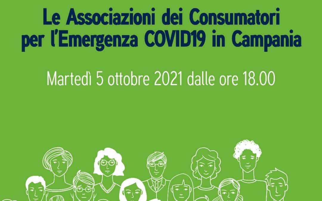 """Le Associazioni dei Consumatori per l'emergenza Covid 19 in Campania"" – Webinar di presentazione 5 ottobre 2021 ore 18.00"